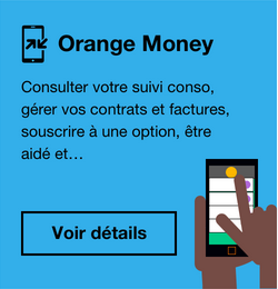 Orange Money vous change la vie